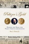 Pulitzer's gold